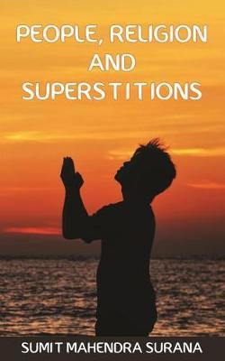 People, Religion and Superstitions by Sumit Surana image