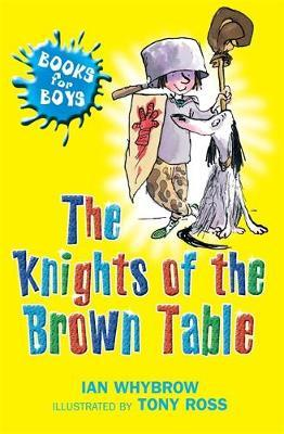 The Knights Of The Brown Table by Ian Whybrow image