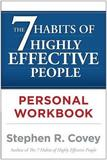 The 7 Habits of Highly Effective People: Personal Workbook by Stephen R Covey
