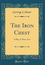 The Iron Chest by George Colman image