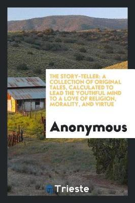 The Story-Teller by * Anonymous