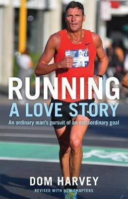 Running: a Love Story by Dom Harvey image