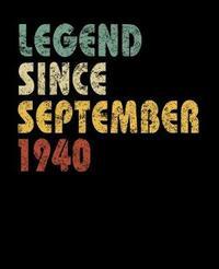 Legend Since September 1940 by Delsee Notebooks