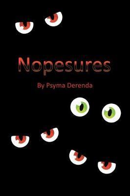 Nopesures by Psyma Derenda