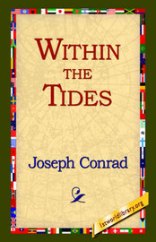 Within the Tides by Joseph Conrad image