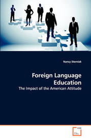 Foreign Language Education - The Impact of the American Attitude by Nancy Sterniak image