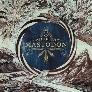 The Call Of Mastodon by Mastodon