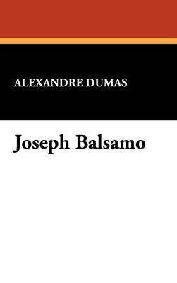 Joseph Balsamo by Alexandre Dumas