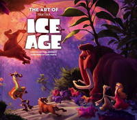 The Art of Ice Age by Tara Bennett
