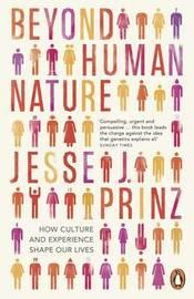 Beyond Human Nature by Jesse J Prinz