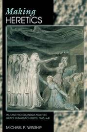 Making Heretics by Michael P Winship