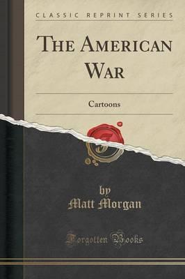 The American War by Matt Morgan