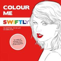 Colour Me Swiftly by Mel Elliott