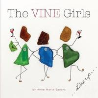 The Vine Girls by Anne Marie Spears image