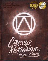 Circular Reasoning - The Well of Power