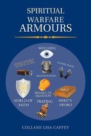 Spiritual Warfare Armours by Collane Lisa Caffey