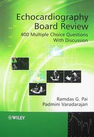 Echocardiography Board Review: 400 Multiple Choice Questions with Discussion by Ramdas G. Pai image
