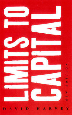 Limits to Capital by David Harvey
