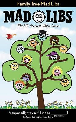 Family Tree Mad Libs by Roger Price