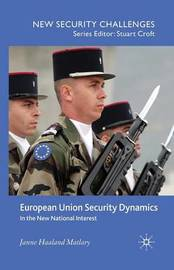 European Union Security Dynamics by J Matlary image