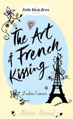 The Art of French Kissing by Kristin Harmel image