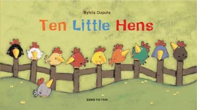 Ten Little Hens by Sylvia Dupuis image