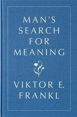 Man's Search for Meaning, Gift Edition by Viktor E Frankl image