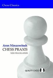 Chess Praxis by Aron Nimzowitsch image