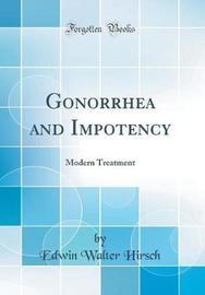 Gonorrhea and Impotency by Edwin Walter Hirsch image