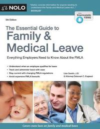 The Essential Guide to Family & Medical Leave by Lisa Guerin image