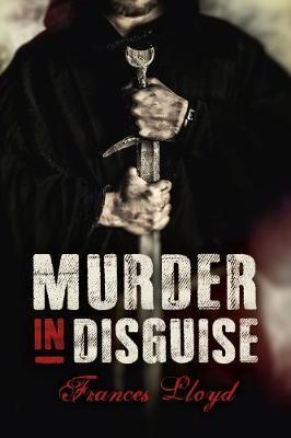 Murder in Disguise by Frances Lloyd