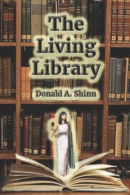The Living Library by Donald Shinn