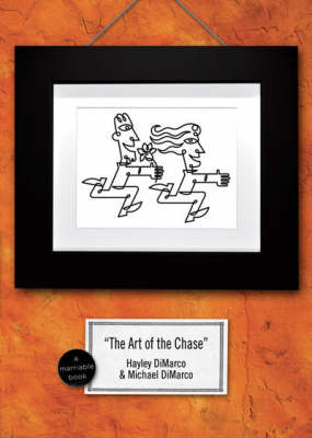 The Art of the Chase: Because Dating is Not a Science it's an Art by Hayley DiMarco image