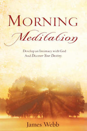 Morning Meditation by James Webb