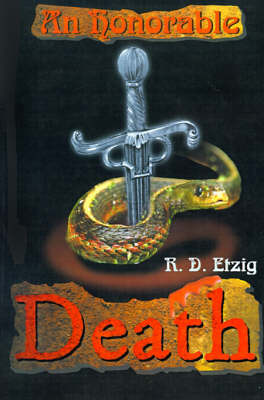 An Honorable Death by R. D. Etzig image