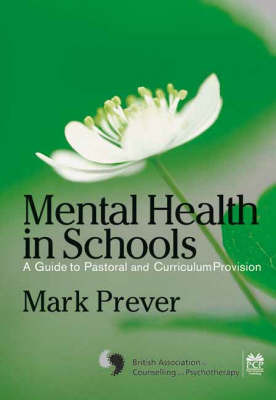 Mental Health in Schools by Mark Prever