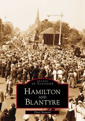Hamilton and Blantyre by Peter Stewart
