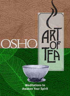 The Art of Tea by Osho