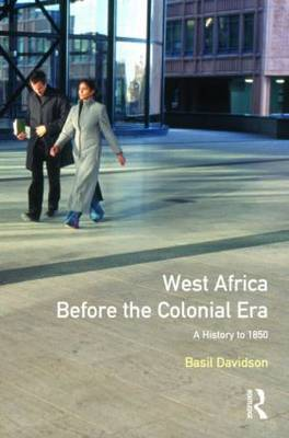 West Africa before the Colonial Era by Basil Davidson image