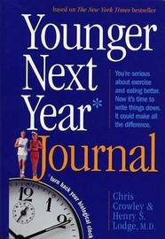Younger Next Year Journal by Chris Crowley