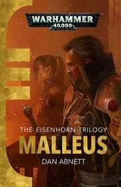 Malleus by Dan Abnett