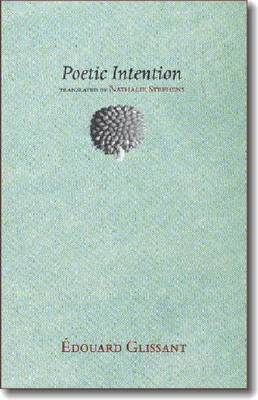 Poetic Intention by Edouard Glissant
