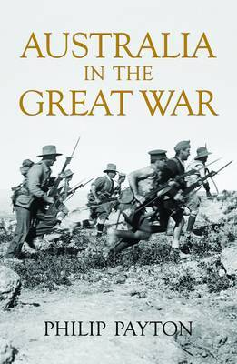 Australia in the Great War by Philip Payton image