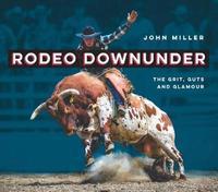 Rodeo Downunder by John Miller