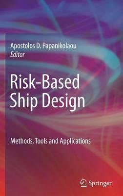 Risk-based Ship Design