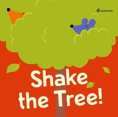 Shake the Tree! by Silvia Borando