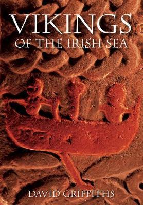 Vikings of the Irish Sea by David Griffiths