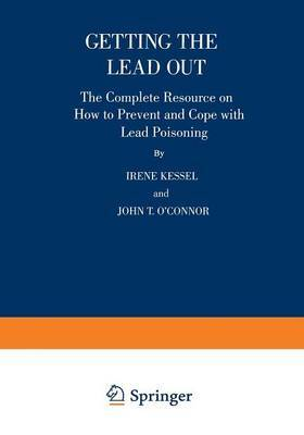 Getting the Lead Out by Irene Kessel