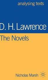 D.H. Lawrence: The Novels by Nicholas Marsh
