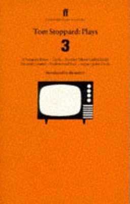 Tom Stoppard Plays 3 by Tom Stoppard